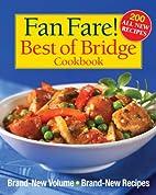Fan Fare! Best of Bridge Cookbook: Brand-New…