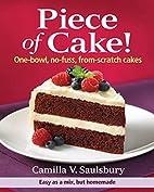 Piece of Cake!: One-Bowl, No-Fuss,…