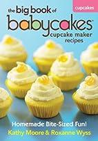 The Big Book of Babycakes Cupcake Maker…