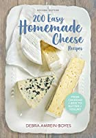 200 Easy Homemade Cheese Recipes: From…