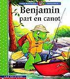 BENJAMIN PART EN CANOT by Bourgeois/Clark
