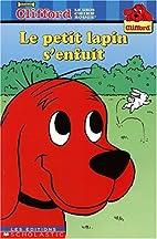 Clifford: Le Petit lapin s'enfuit