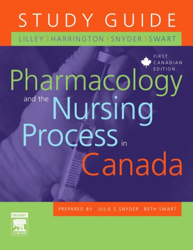 study-guide-for-pharmacology-and-the-nursing-process-in-canada