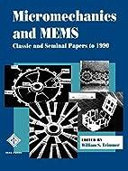 Micromechanics and MEMS: Classic and Seminal…