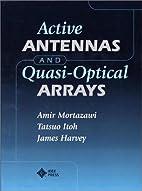 Active Antennas and Quasi-Optical Arrays by…