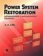 Power System Restoration: Methodologies and…