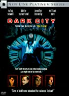 Dark City by Alex Proyas