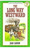 Sandin, Joan: The Long Way Westward (I Can Read)