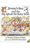 Noble, Trinka Hakes: Jimmy's Boa and the Big Splash Birthday Bash (Picture Puffins)