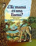 Deborah Guarino: Is Your Mama a Llama? (Spanish Edition)