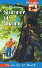Summer of Shame (Passages: Contemporary) by…