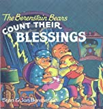 Berenstain, Stan: The Berenstain Bears Count Their Blessings (Berenstain Bears First Time Books (Prebound))