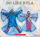 Johnson, Angela: Do Like Kyla (Orchard Paperbacks)