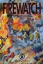 Firewatch (Adventure) by Margo Sorenson
