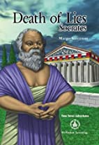 Death of Lies: Socrates (Cover-To-Cover…