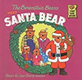 Berenstain, Stan: The Berenstain Bears Meet Santa Bear (Berenstain Bears First Time Books (Prebound))