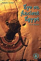 Eye on Ancient Egypt (Cover-To-Cover Books)…