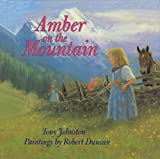 Johnston, Tony: Amber on the Mountain (Picture Puffin Books (Pb))