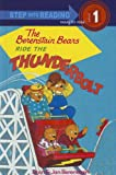 Berenstain, Stan: The Berenstain Bears Ride the Thunderbolt (Berenstain Bears (Prebound))