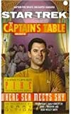 Pike, Christopher: The Captain's Table: Where Sea Meets Sky (Star Trek: Captain's Table (Pb))