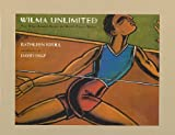 Krull, Kathleen: Wilma Unlimited: How Wilma Rudolph Became the World's Fastest Woman
