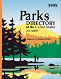 Smith, Darren L.: Parks Directory of the United States: A Guide to More Than 4,700 National and State Parks, Recreation Areas, Historic Sites, Battlefields, Monuments