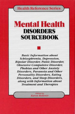 mental-health-disorders-sourc-basic-information-about-schizophrenia-depression-bipolar-disorder-panic-disorder-obsessive-compulsive-anxiety-disorder-health-reference-series