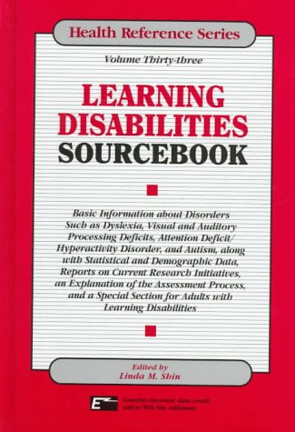 learning-disabilities-sourc-basic-information-about-disorders-such-as-dyslexia-visual-and-auditory-processing-deficits-attention-and-autism-alo-health-reference-series
