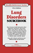 Lung disorders sourcebook : basic consumer…