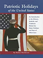 Patriotic Holidays of the United States: An…