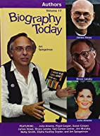 Biography Today: Authors Series. 2009 by…