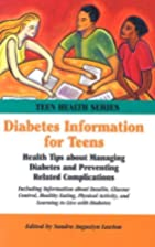 Diabetes Information for Teens: Health Tips…