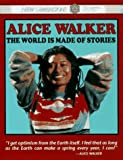 Toms, Michael: Alice Walker: The World Is Made of Stories