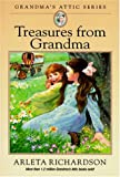 Richardson, Arlela: Treasures from Grandma's Attic