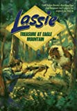 Bray, Marian: Treasure at Eagle Mountain (Lassie, Book 2)