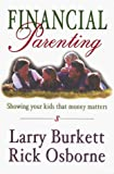 Burkett, Larry: Financial Parenting
