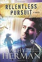 Relentless Pursuit: A Novel (Secrets of Roux…