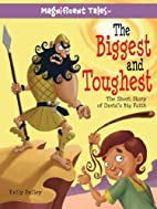 The Biggest and Toughest: The Short Story of…