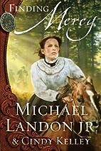 Finding Mercy: A Novel (Mercy Medallion…