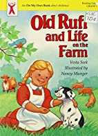 Old Ruff and Life on the Farm (An on My Own…