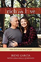 Rich in Love: When God Rescues Messy People…