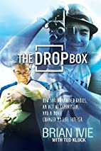 The Drop Box: How 500 Abandoned Babies, an…