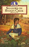 Luttrell, Wanda: Shadows on Stoney Creek