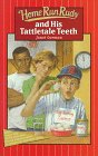 Home Run Rudy and His Tattletale Teeth by…