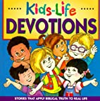 Devotions (Kids-Life) by Mary Hollingsworth