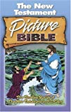 Le Blanc, Andre: The New Testament Picture Bible