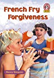 Simpson, Nancy: French Fry Forgiveness (Alex (Chariot Victor Paperback))