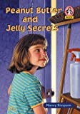 Simpson, Nancy: Peanut Butter and Jelly Secrets (Alex (Chariot Victor Paperback))