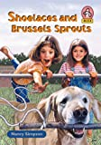 Simpson, Nancy: Shoelaces and Brussels Sprouts (Alex (Chariot Victor Paperback))