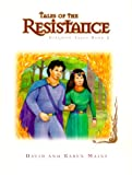 Mains, David R.: Tales of the Resistance